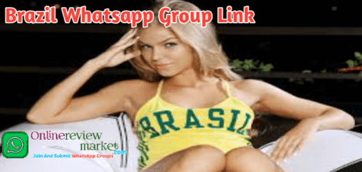 50+ Brazil Whatsapp Group Link | Brazil Girl WhatsApp Group Link