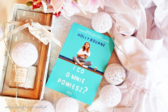 I co o mnie powiesz? Holly Bourne