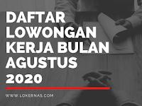 Daftar Lowongan Kerja Bulan Agustus 2020