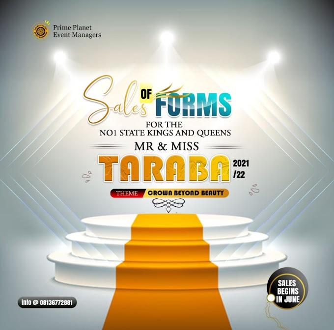 Prime Planet Event Managers Announces Sale Of Forms For 2021/2022 Mr & Miss Taraba Contest