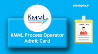 KMML Process Operator Admit Card