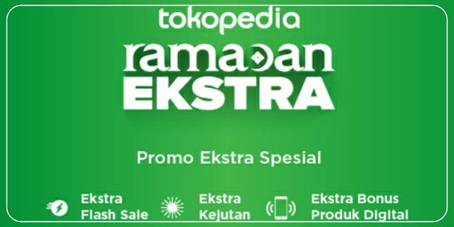 Tokopedia Ramadan Ekstra | adipraa.com