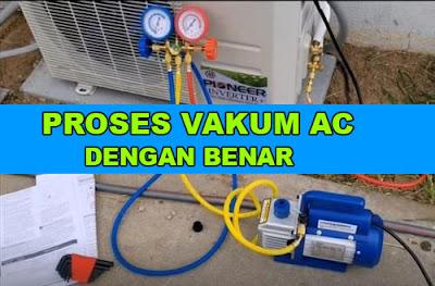 cara vakum unit ac freon r32 dan r410a
