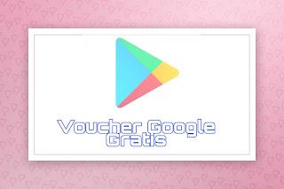 Voucher Google Play Gratis