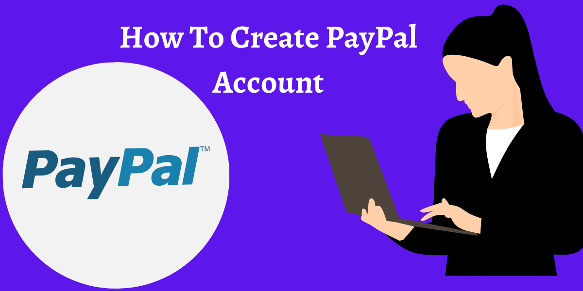 How to create verify paypal account