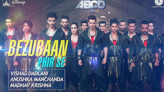 Bezubaan Phir Se Lyrics-Video-Vishal-Dadlani-ABCD 2-Varun-Dhawan