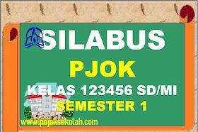 Silabus PJOK Kelas 1 2 3 4 5 6 SD/MI Kurikulum 2013 Revisi Terbaru