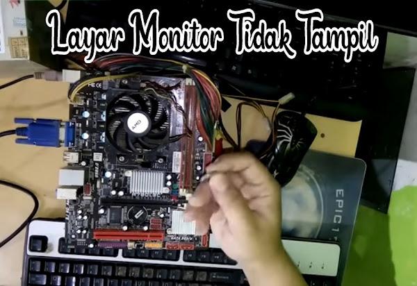 cara mengatasi layar monitor tidak tampil