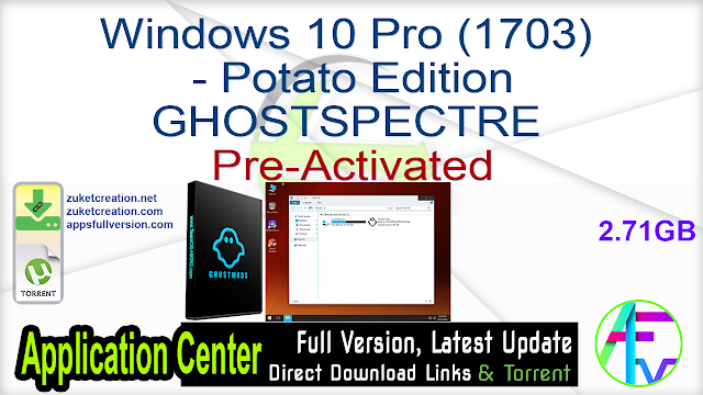 Windows 10 Pro (1703) – Potato Edition GHOSTSPECTRE Pre-Activated