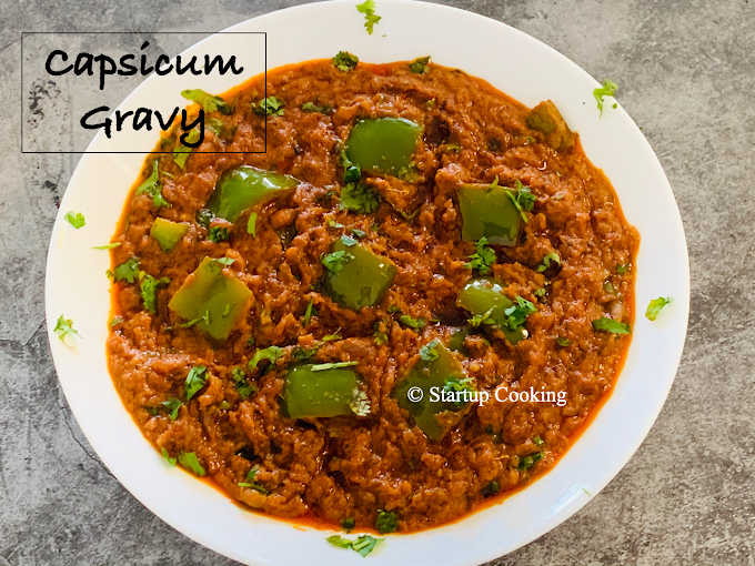 Capsicum Gravy Recipe | Capsicum Curry for Chapathi | Startup Cooking