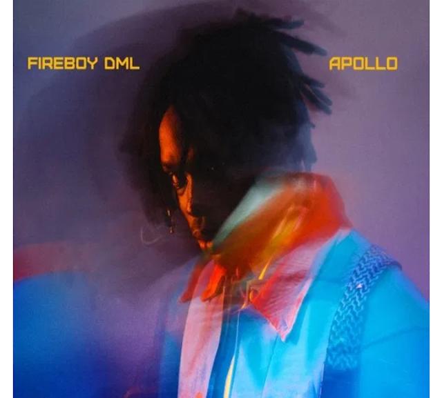 Fireboy DML - Apollo Albums