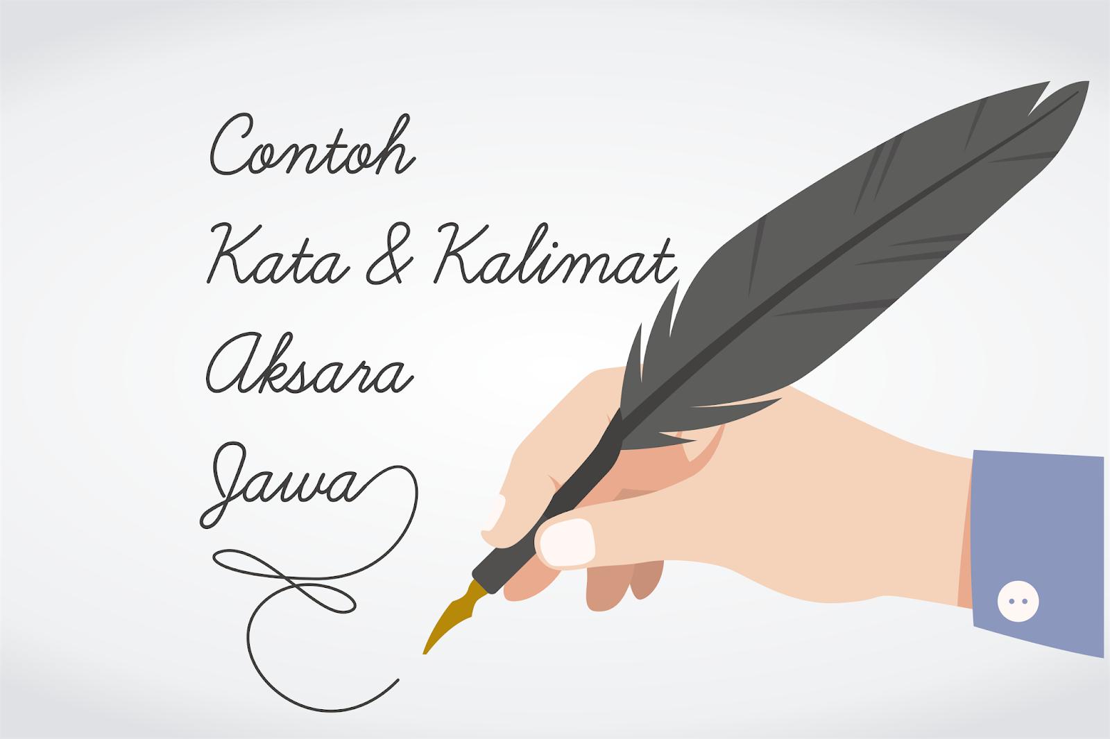 Contoh Kata Dan Kalimat Dalam Tulisan Aksara Jawa The Beats Blog