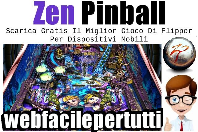 Zen Pinball | Scarica Gratis Il Miglior Gioco Di Flipper Per Dispositivi Mobili