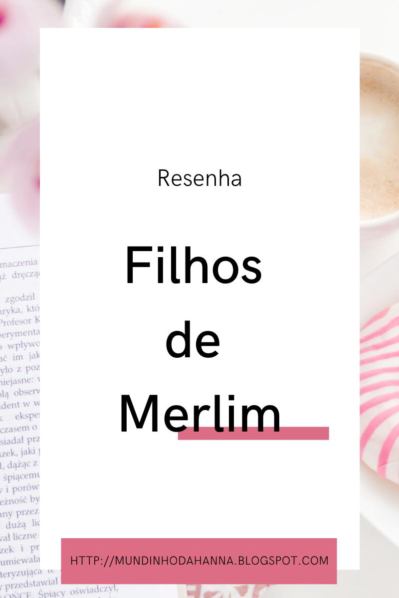 Filhos de Merlim | Vitor Barra