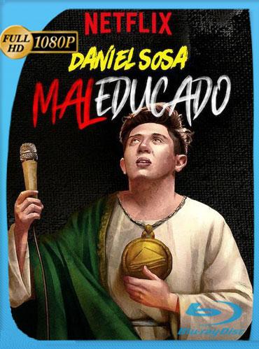Daniel Sosa: Maleducado (2019) HD 1080p Latino [GoogleDrive] TeslavoHD