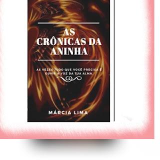Adquira o livro físico de As crônicas da Aninha