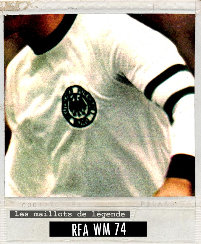 MAILLOT DE LEGENDE. RFA WM '74.