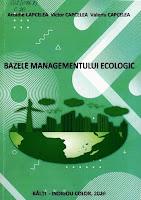 Capcelea, Arcadie. Bazele managementului ecologic