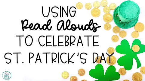 St Patricks Day read alouds for upper elementary