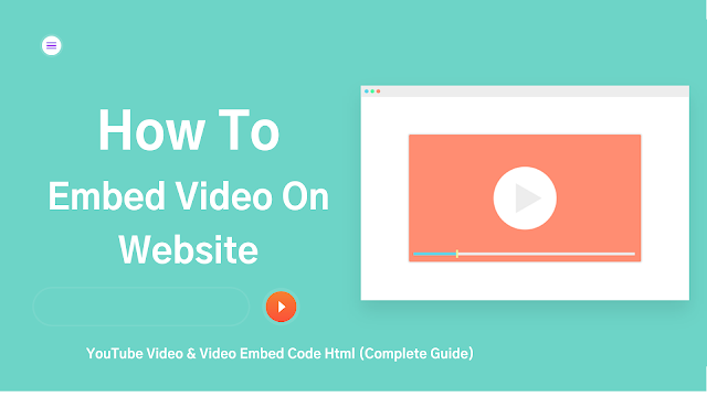 YouTube Video & Video Embed Code Html (Complete Guide)