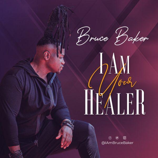 Bruce Baker - I Am Your Healer Audio