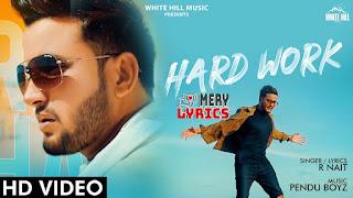 Hard Work By R Nait - Lyrics