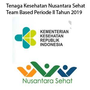 Rekrutmen Tenaga Kesehatan Nusantara Sehat Team Based Periode II Tahun 2019