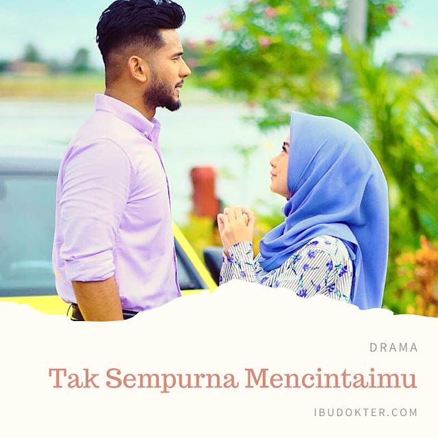 Sinopsis Drama Tak Sempurna Mencintaimu