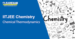 IIT JEE Chemistry Chemical Thermodynamics
