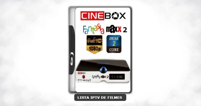 Cinebox Fantasia Maxx 2 Dual Core Melhorias no IKS Nova AtualizaçãoCinebox Fantasia Maxx 2 Dual Core Melhorias no IKS Nova Atualização