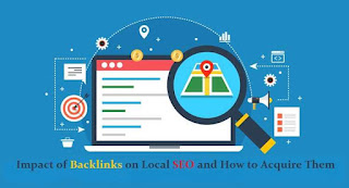 Impact of Backlinks on Local SEO and How to Acquire Them