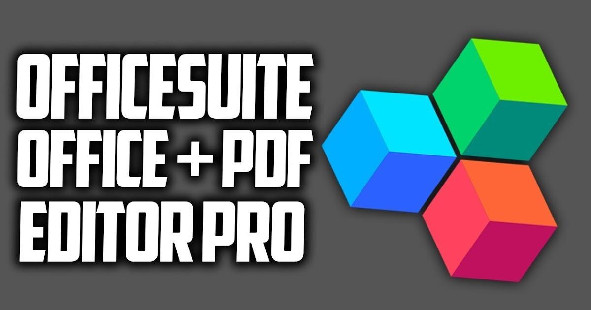 Download OfficeSuite 10 Pro + PDF Premium 10.13.24989 (Unlocked ...