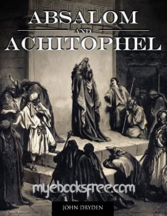 Absalom and Achitophel Pdf Poem By John Dryden