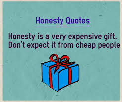 Well Known Honesty Quotes and Honest Quotes for Whatsapp