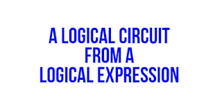 A logical circuit from a logical expression