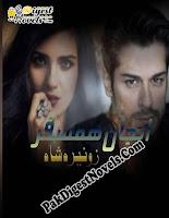 Anjan Hamsafar Complete Novel By Zunaira Shah