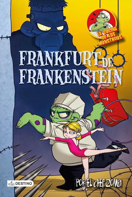 Frankfurt de Frankestein (La cocina de los monstruos 12)