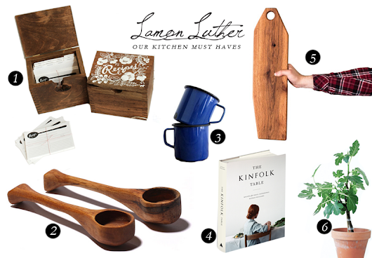 OUR KITCHEN MUST-HAVES