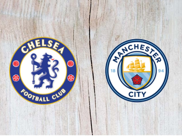 Watch Chelsea vs Manchester City Full Match & Highlights - 05 August 2018
