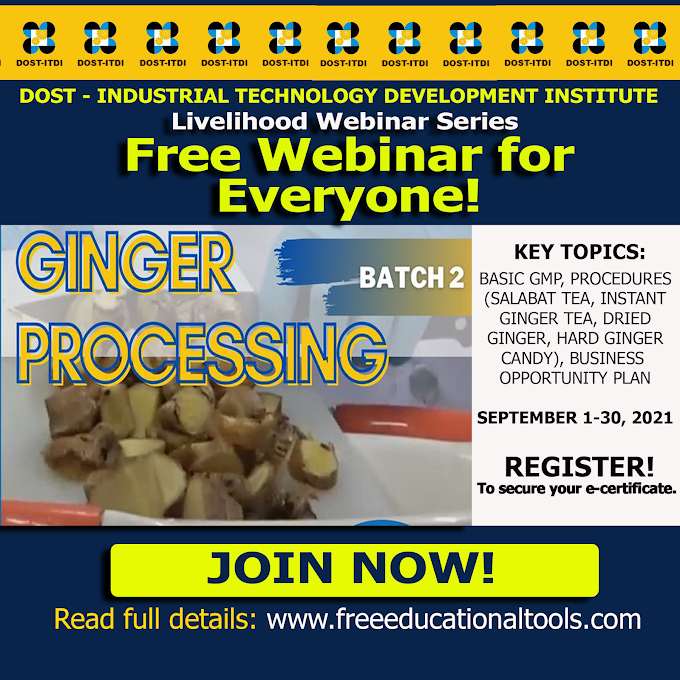 DOST Free Webinar on Ginger Processing (Batch 2) | September 1-30 | Register to Secure your e-Certificate