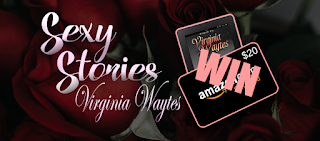 Virgina Waytes' Sexy Stories Newsletter - Win $20 Amazon voucher and eBooks