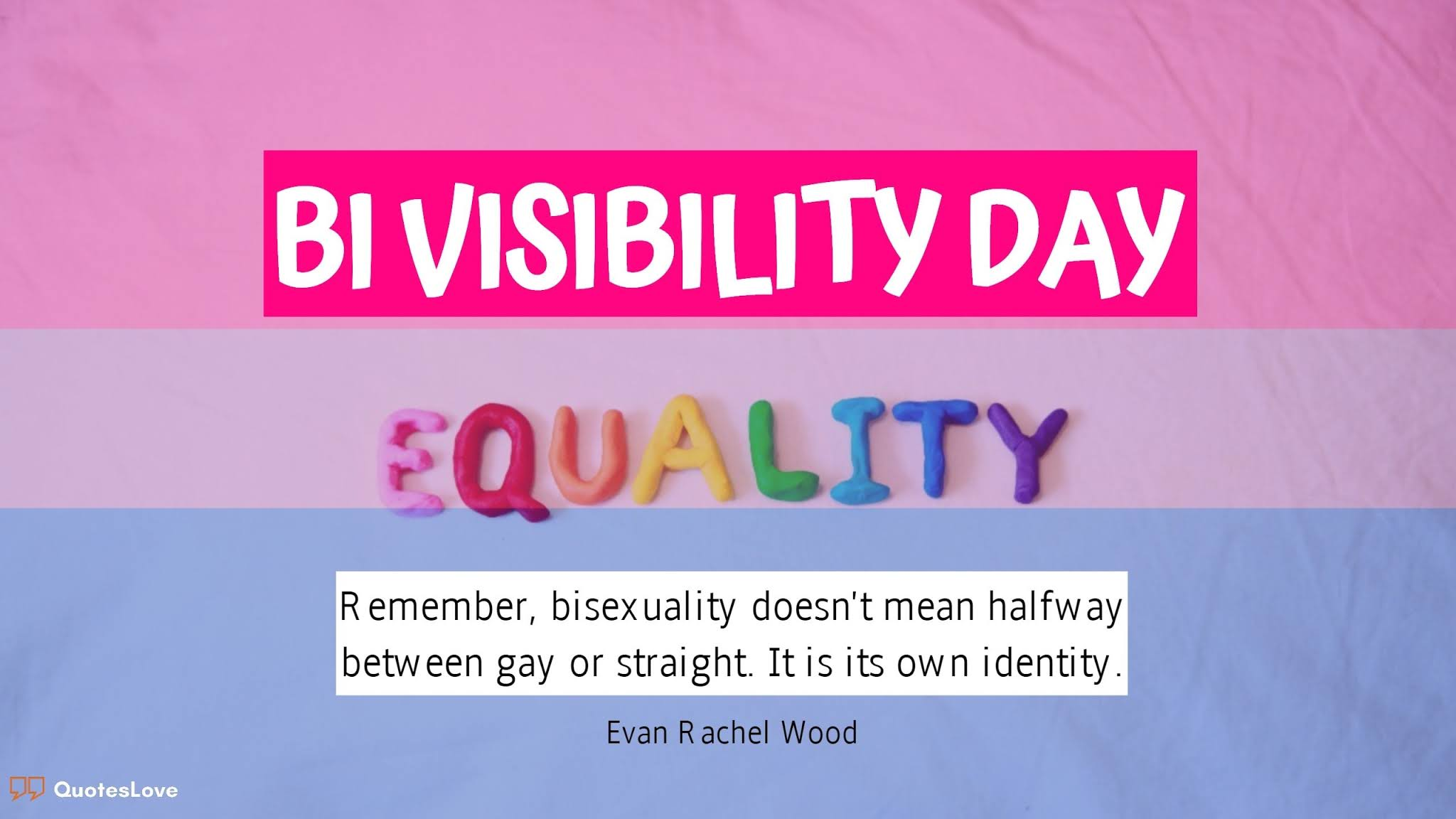 19 [Best] Bi Visibility Day Quotes, Images, Poster, Pictures