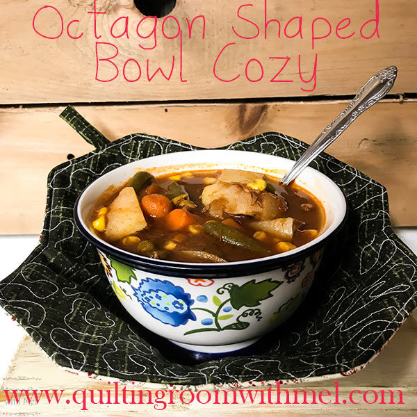 The bowl cozy is the perfect way to warm things up in the microwave but no need to have a plain square, make them octagon.