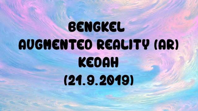 Bengkel Augmented Reality (AR) Kedah