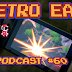 Retro East Podcast #60