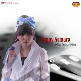Happy Asmara - Rasa Yang Salah MP3