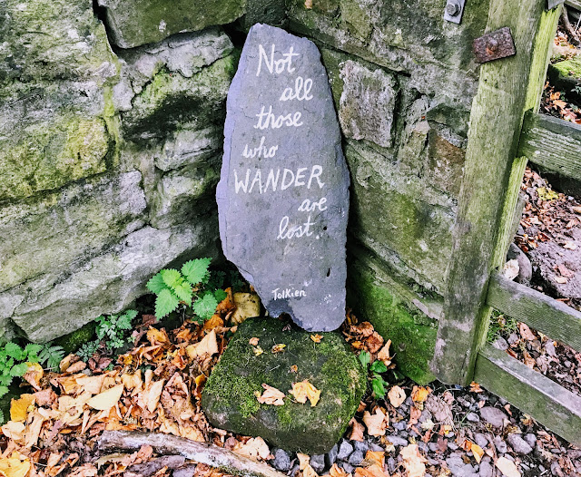 """not all those who wander are lost"" - JRR Tolkien quote"