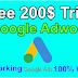 Google adword Free 200$ Trick to Run Free Ads 2020 Latest Trick