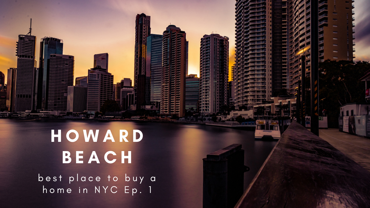 Howard Beach: Best Place to Buy a Home in NYC