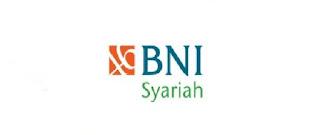 Penerimaan Tenaga Pegawai Bank BNI Syariah Bulan Februari 2020